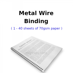 Metal Wire Binding (1 - 40 sheets of 70gsm paper)