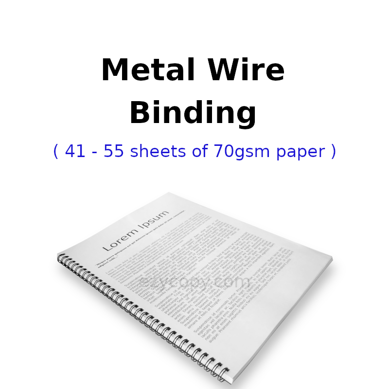 Metal Wire Binding (41 - 55 sheets of 70gsm paper)