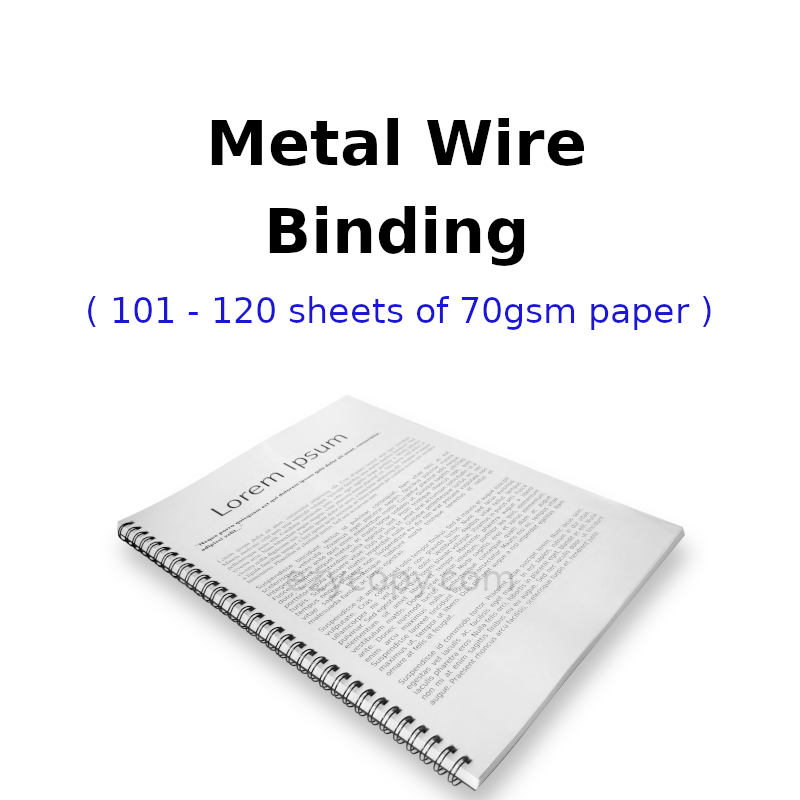 Metal Wire Binding (101 - 120 sheets of 70gsm paper)